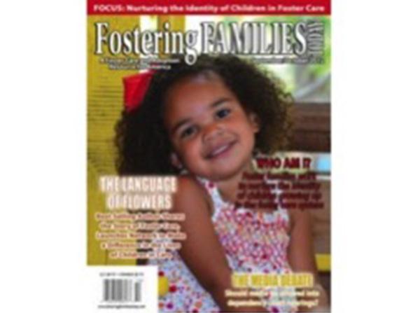 人種の違う里子を育てるコツ」「実親について説明するときの注意点」など、里親たちに実用的な情報を提供する雑誌「Fostering Families」